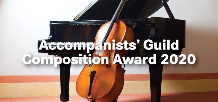 Accompanists' Guild Composition Award 2020
